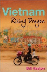Vietnam: Rising Dragon, Bill Hayton