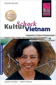 Kulturschock Vietnam, Monika Heyder